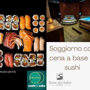 Soggiorno con cena a base di sushi