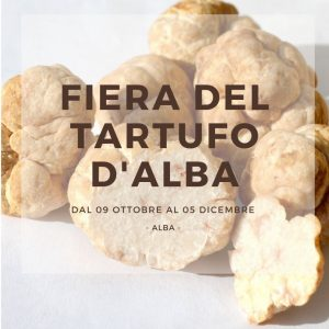 Fiera del tartufo di Alba dal 09 ottobre al 05 dicembre 2021